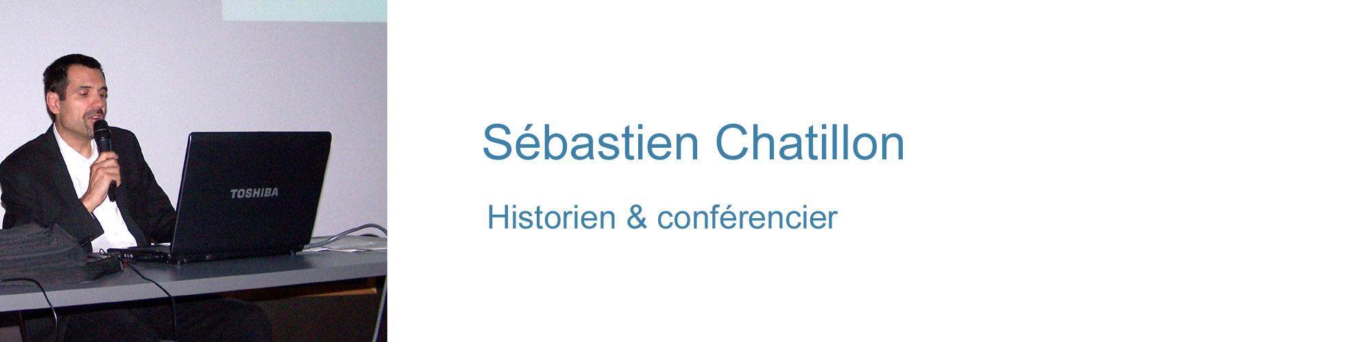 Sébastien Chatillon, historien & conférencier
